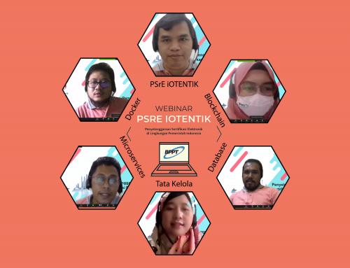 Balai Jaringan Informasi dan Komunikasi Gelar Webinar Penyelenggaraan Sertifikasi Elektronik PSrE iOTENTIK di Indonesia dalam Lingkungan Pemerintah